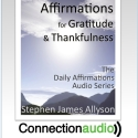Affirmations for Gratitude and Thankfulness - Audio MP3