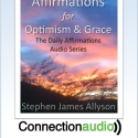 Affirmations for Optimism and Grace - Audio MP3