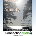 Freedom From Anxiety - Meditation Audio MP3