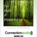 The Path of Happiness -  Audio MP3 Meditation